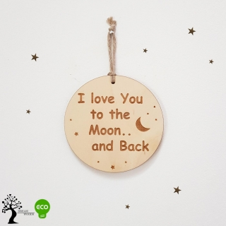 Drewniana zawieszka I Love to the Moon..  and Back