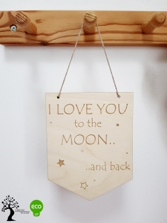 DREWNIANY PROPORCZYK I LOVE YOU TO THE MOON..